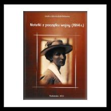 Aniela Belinowa Notatki z początków wojny (1914 r.)